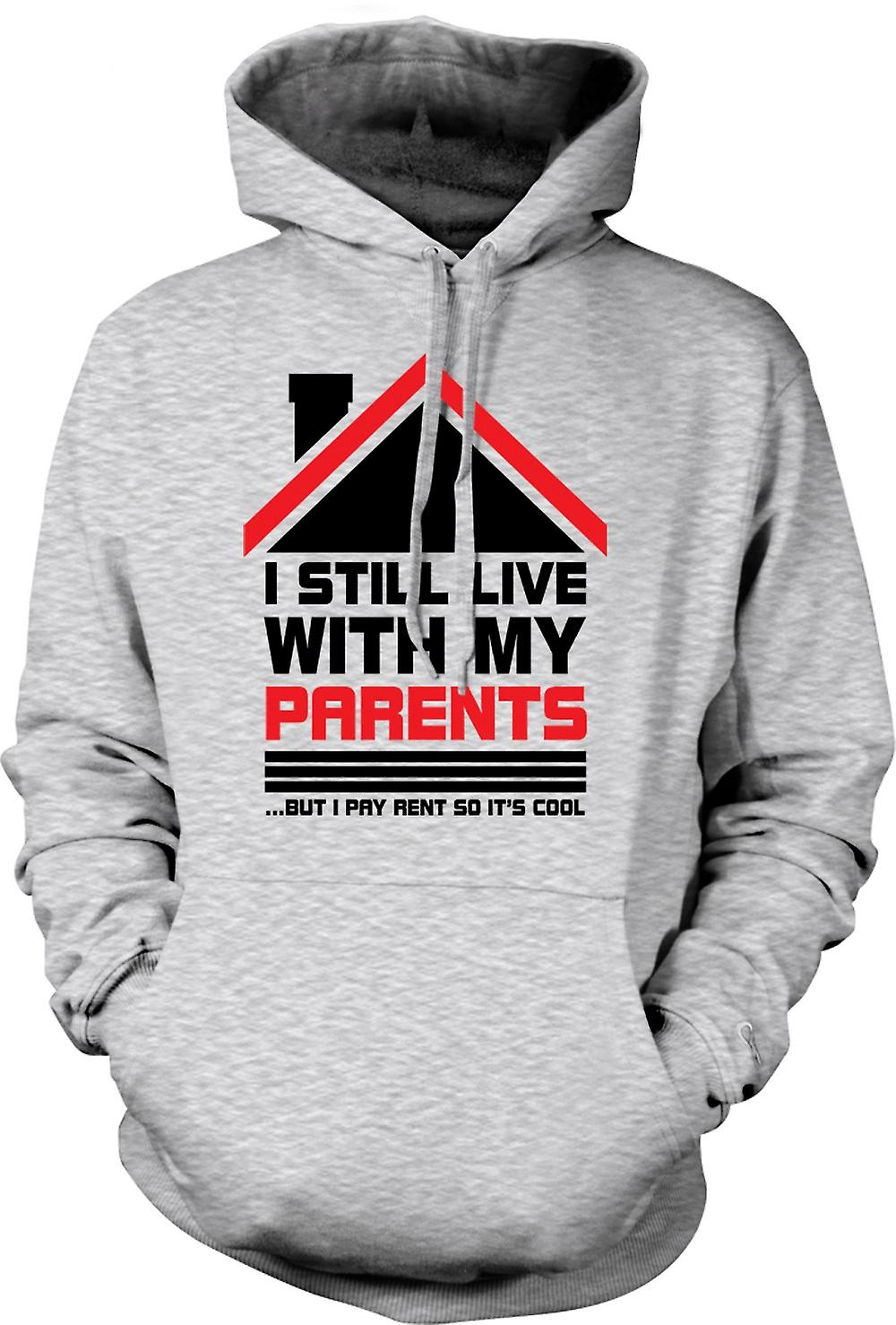 Mens Hoodie - I Still Live With Parents - Funny