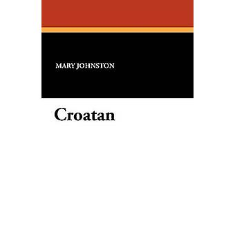 Croatan av Johnston & Mary