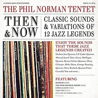 Phil Tenet Norman - Then & Now: Classic Sounds & Variations of 12 Jazz [CD] USA import