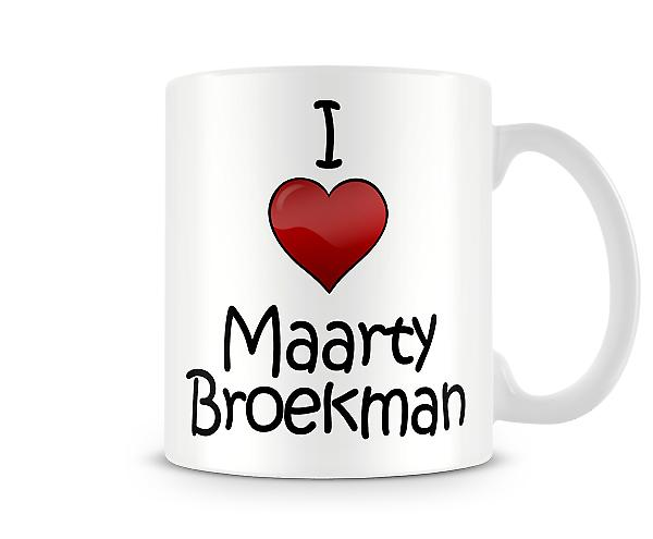 I Love Maarty Broekman Printed Mug