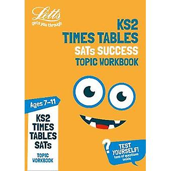 KS2 Maths Times Tables Age 7-11 Topic Practice Workbook - 2019 tests (