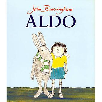 Aldo by John Burningham - John Burningham - 9780099185017 Book