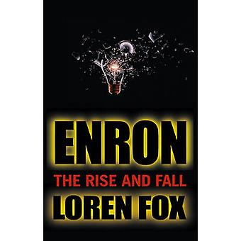 Enron - The Rise and Fall by Loren Fox - 9780471478881 Book