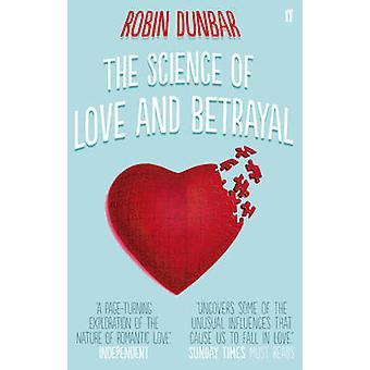 La ciencia del amor y la traición de Robin Dunbar - libro 9780571253456