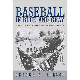 البيسبول في الأزرق والرمادي-هواية الوطنية أثناء الحرب الأهلية