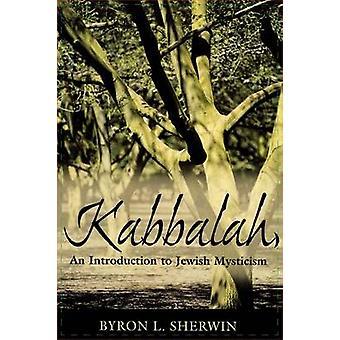 Kabbalah - eine Einführung in die jüdische Mystik durch Byron L. Sherwin - 9