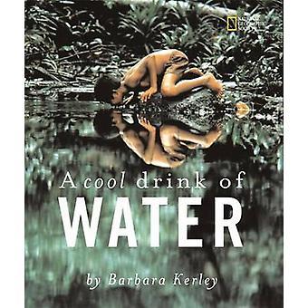 Un rafraîchissement de l'eau par Barbara Kerley - livre 9780792254898