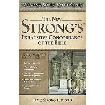 The New Strong's Exhautive Concordance by James Strong - 978078525055