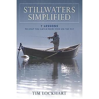 Stillwaters - förenklad - 7 lektioner som hjälper dig att fånga mer fisk på th