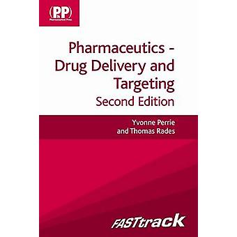 FASTtrack - Pharmaceutics - Drug Delivery and Targeting (2nd Revised ed