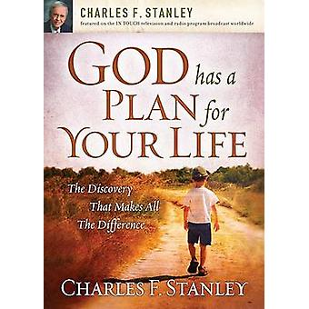 God Has a Plan for Your Life - The Discovery That Makes All the Differ