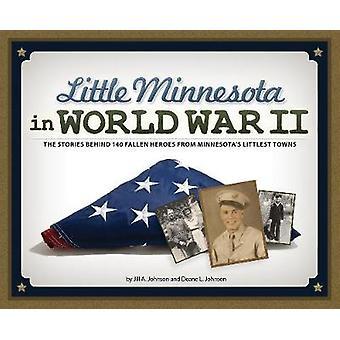 Little Minnesota im zweiten Weltkrieg - die Geschichten hinter 140 gefallener Held