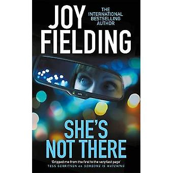 She's Not There by Joy Fielding - 9781785762758 Book