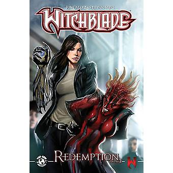 Witchblade Redemption - Volume 2 by Stjepan Sejic - Ron Marz - Filip S