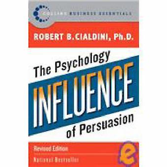 Einfluss - die Psychologie der Überzeugung durch Robert B. Cialdini - 97800