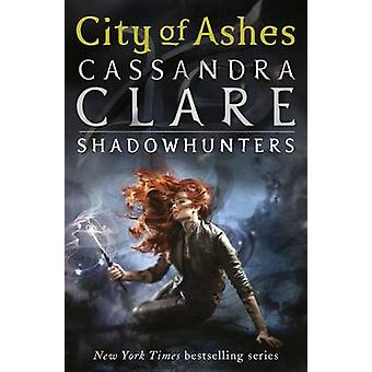 The Mortal Instruments 2 - City of Ashes by Cassandra Clare - 97814063