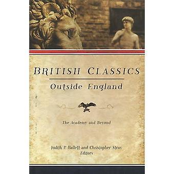 Brittiska klassiker utanför England - akademin och Beyond av Judith P.