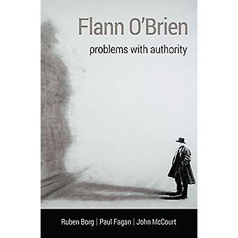 Flann O'Brien - Problems With Authority - 9781782052302 Book