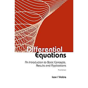 Differential Equations - An Introduction to Basic Concepts by Ioan I.
