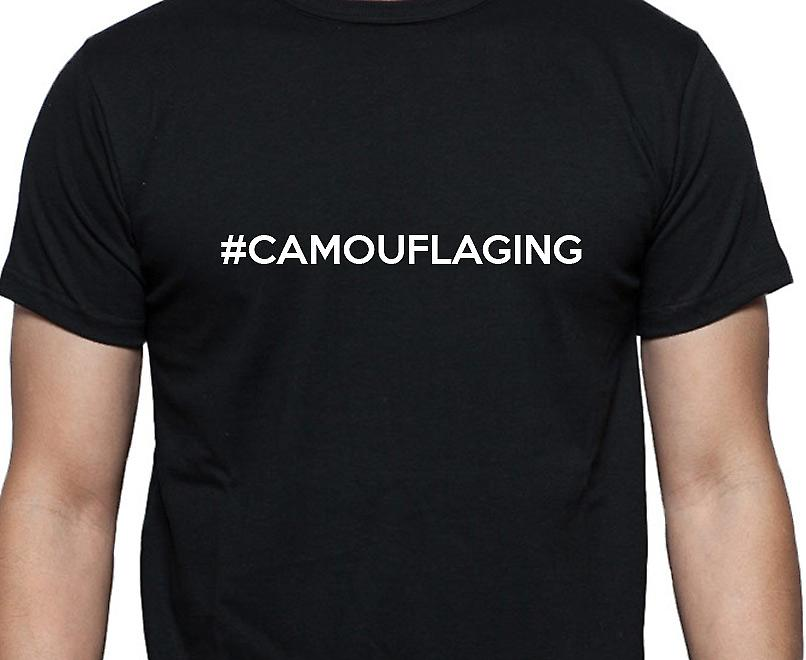 #Camouflaging Hashag Camouflaging Black Hand Printed T shirt