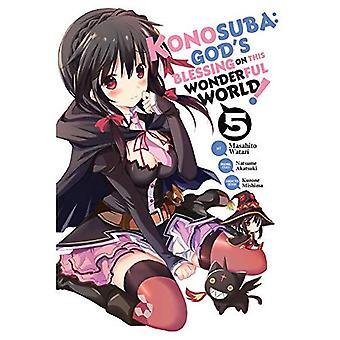 Konosuba: Benedizione di Dio su questo mondo meraviglioso!, vol. 5