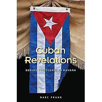 Cuban Revelations: Behind the Scenes in Havana (Contemporary Cuba)