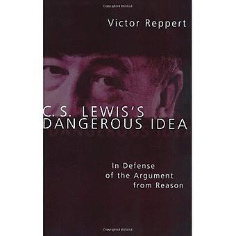 C.S. Lewis 's Dangerous Idea