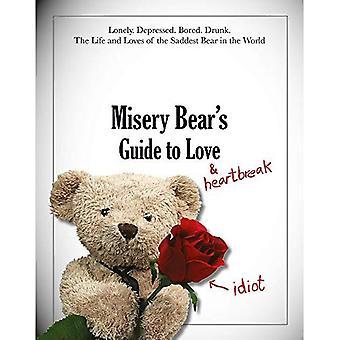 Guide de l'ours de misère à... l'amour et le chagrin