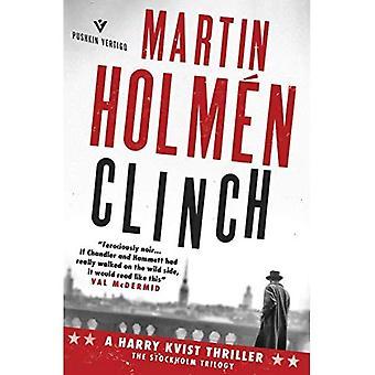 Clinch (A Harry Kvist Thriller)