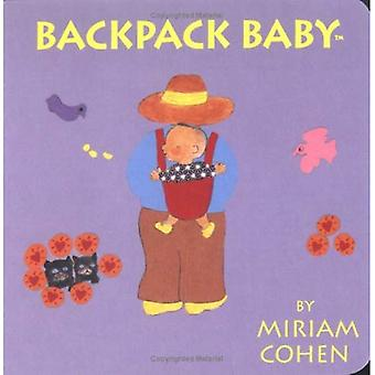 Backpack Baby (Backpack Baby Board Books)
