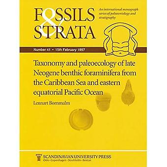 Taxonomy and Paleoecology of Late Neogene Benthic Foraminifera