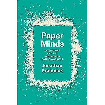 Paper Minds: Literature and� the Ecology of Consciousness