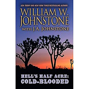 Hell's Half Acre: Cold-Blooded (Hell's Half Acre)