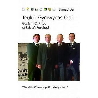 Cyfres Syniad Da: Teulu'r Gymwynas Olaf - Gwilym C. Price ei Fab a'i Ferched