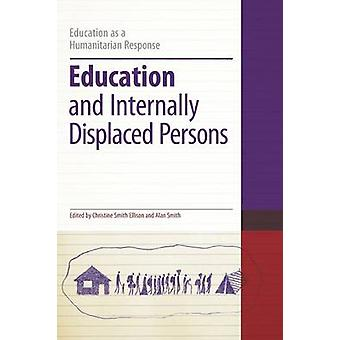 Education and Internally Displaced Persons by Smith Ellison & Christine