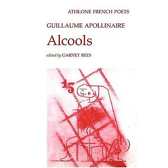 Alcools by Apollinaire & Guillaume