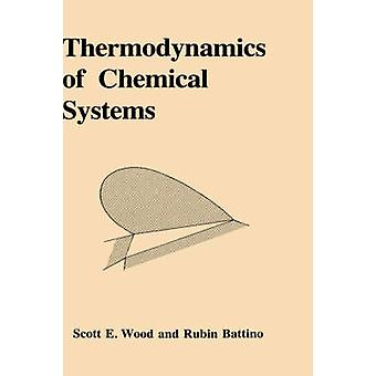 木材・ スコット、e. による化学系の熱力学