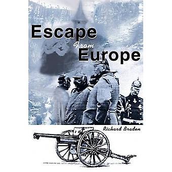 Flucht aus Europa von Braden & Richard