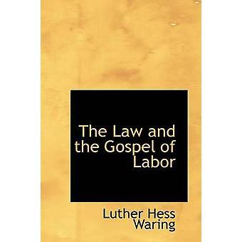 القانون وانجيل العمل قبل وارنج & هيس لوثر
