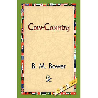 CowCountry por Bower y B. m..