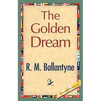De Golden Dream door Ballantyne & Robert Michael