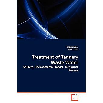 Treatment of Tannery Waste Water by Moni & Sheikh