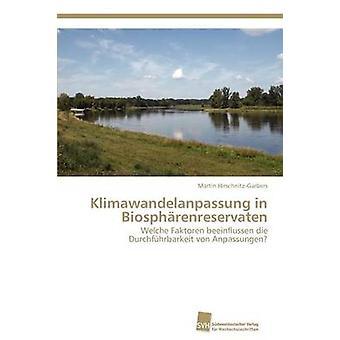 Klimawandelanpassung in Biosphrenreservaten by HirschnitzGarbers Martin
