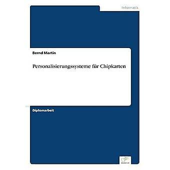 マーティン ・ ベルントによる Personalisierungssysteme fr Chipkarten