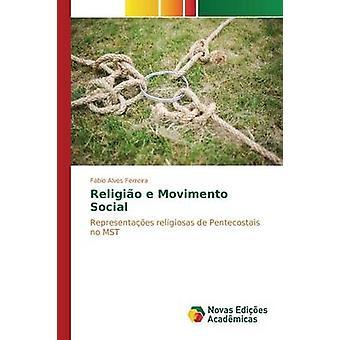 Religio e Movimento sociale par Alves Ferreira Fbio