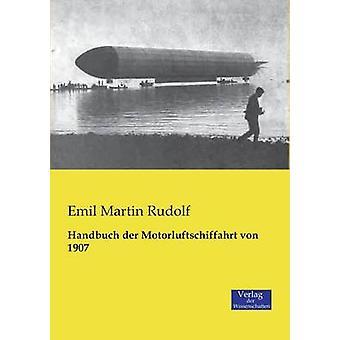 Handbuch der Motorluftschiffahrt von 1907 by Rudolf & Emil Martin