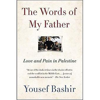 Las palabras de mi padre: amor y dolor en Palestina