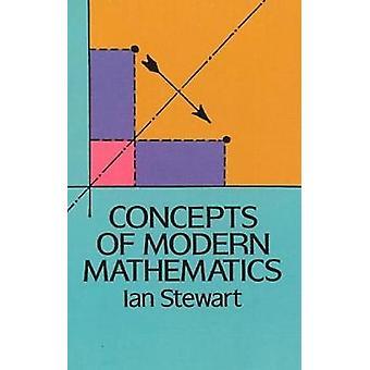 Concepts of Modern Mathematics by Ian Stewart - 9780486284248 Book