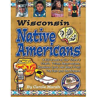 Wisconsin Indians (Paperback) by Carole Marsh - Gallopade Internation