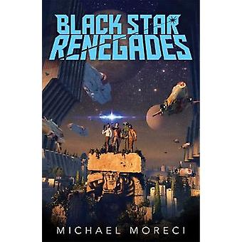 Black Star Renegades by Black Star Renegades - 9781250195067 Book